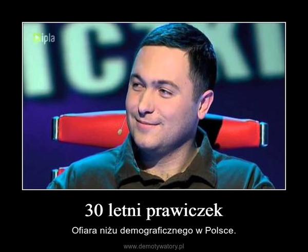 30 letni prawiczek – Ofiara niżu demograficznego w Polsce.