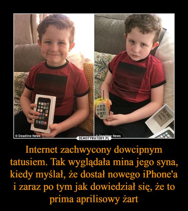 Internet zachwycony dowcipnym tatusiem. Tak wyglądała mina jego syna, kiedy myślał, że dostał nowego iPhone'a i zaraz po tym jak dowiedział się, że to prima aprilisowy żart –