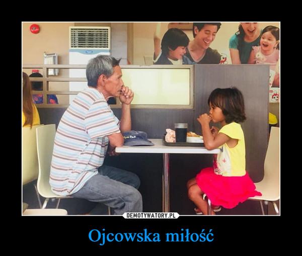 Ojcowska miłość –
