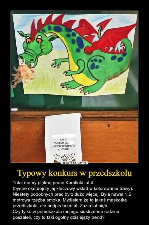 Typowy konkurs w przedszkolu