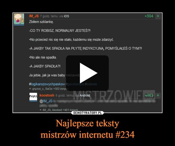 Najlepsze tekstymistrzów internetu #234 –