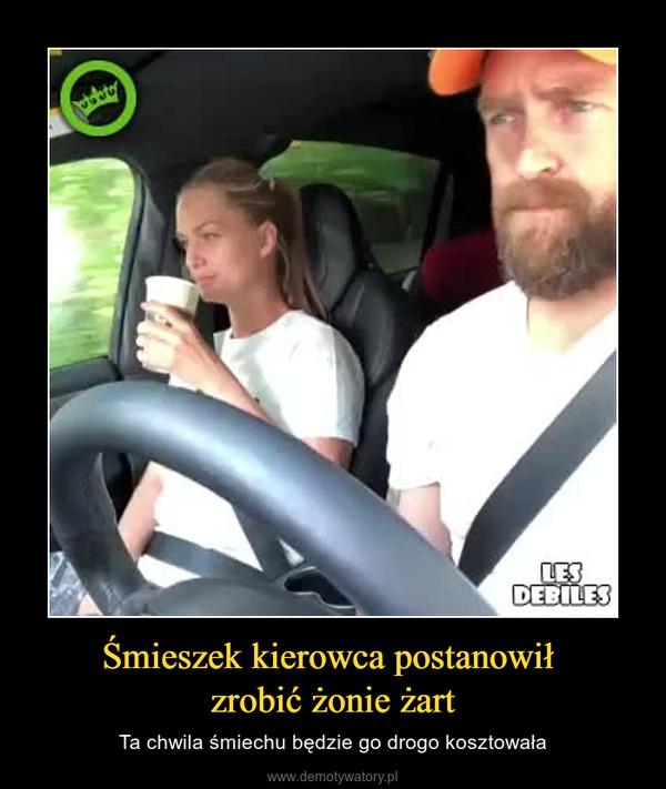Śmieszek kierowca postanowił zrobić żonie żart – Ta chwila śmiechu będzie go drogo kosztowała