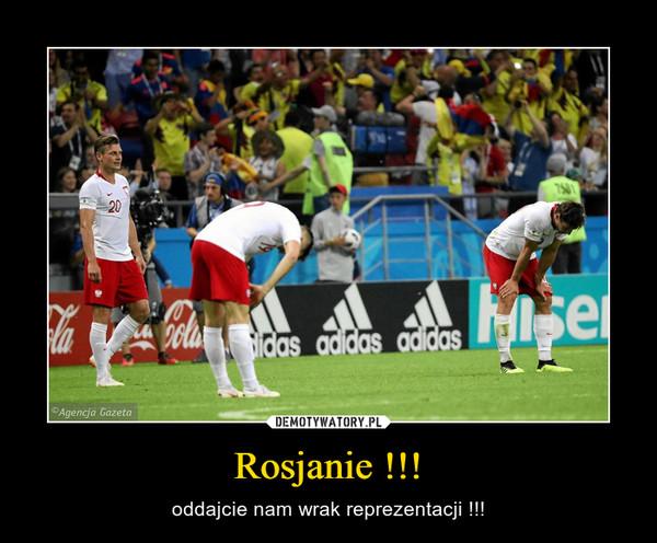 Rosjanie !!! – oddajcie nam wrak reprezentacji !!!
