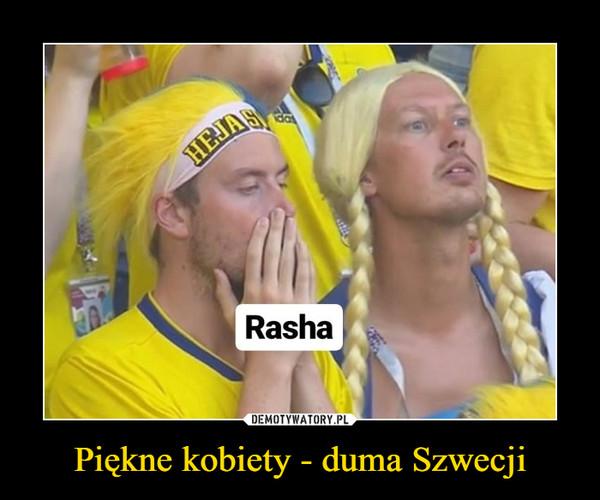 Piękne kobiety - duma Szwecji –  Rasha