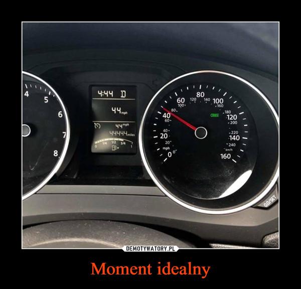 Moment idealny –