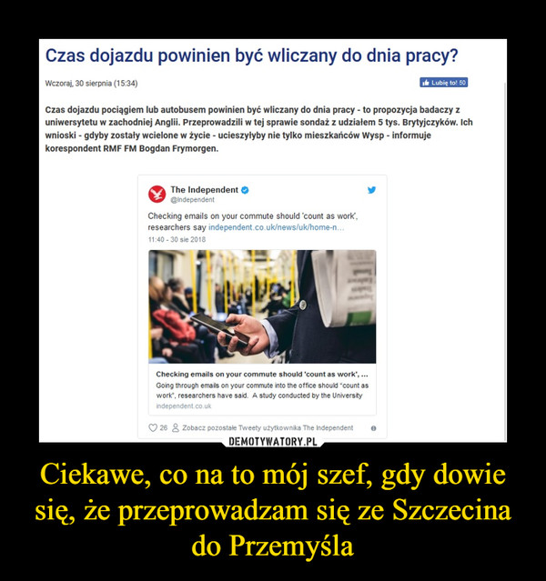 Ciekawe, co na to mój szef, gdy dowie się, że przeprowadzam się ze Szczecina do Przemyśla –