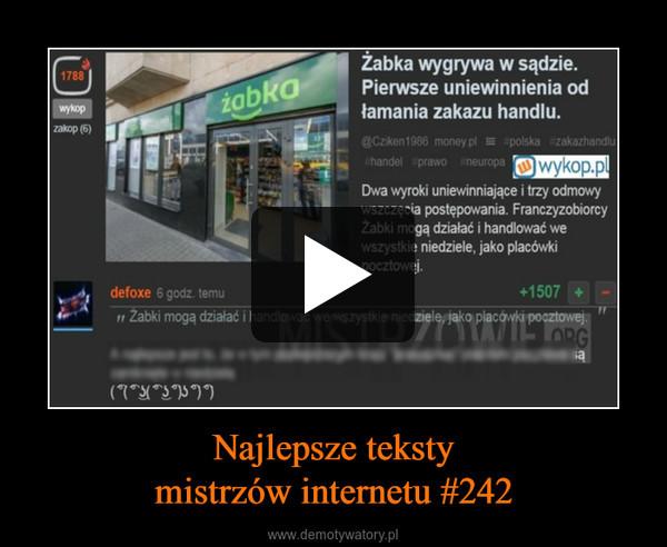 Najlepsze tekstymistrzów internetu #242 –