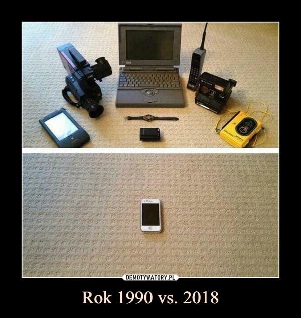 Rok 1990 vs. 2018 –