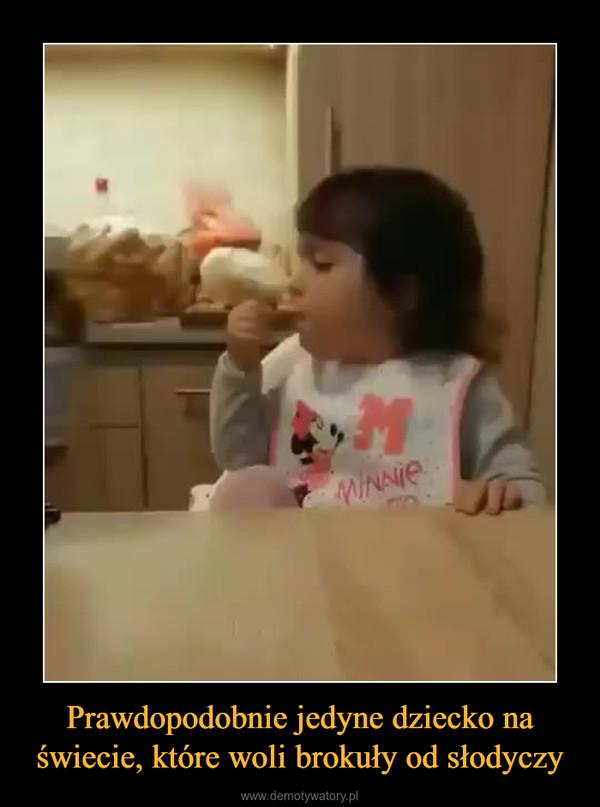 Prawdopodobnie jedyne dziecko na świecie, które woli brokuły od słodyczy –
