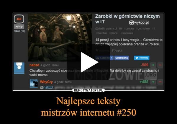 Najlepsze tekstymistrzów internetu #250 –