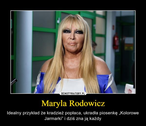 """Maryla Rodowicz – Idealny przykład że kradzież popłaca, ukradła piosenkę """"Kolorowe Jarmarki"""" i dziś zna ją każdy"""