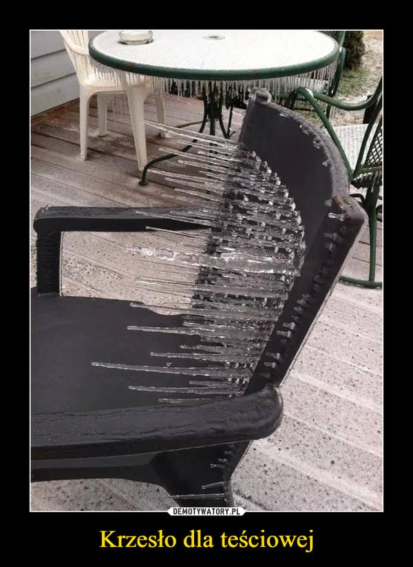 Krzesło dla teściowej –