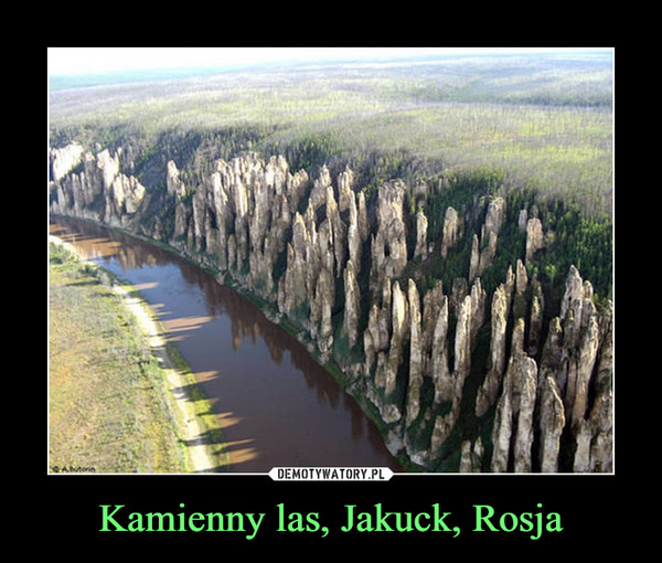 Kamienny las, Jakuck, Rosja –