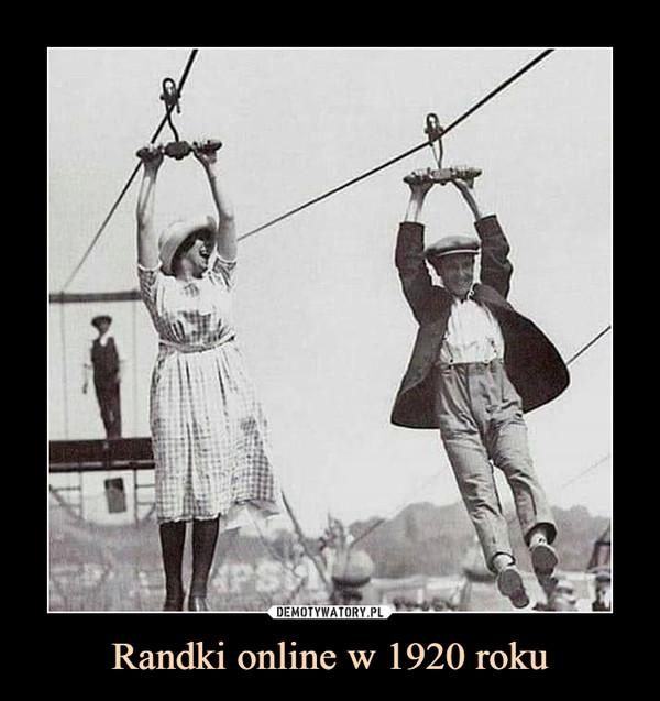 Randki online w 1920 roku –