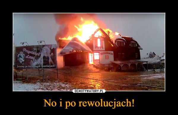 No i po rewolucjach! –  Przystanek łosośJesteśmy po kuchennych rewolucjach