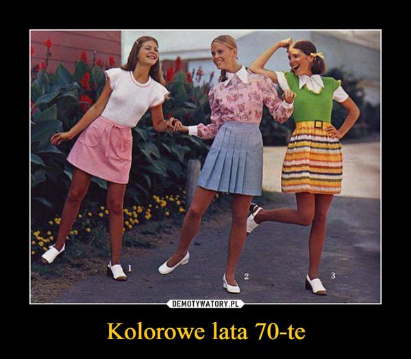 Kolorowe lata 70-te –