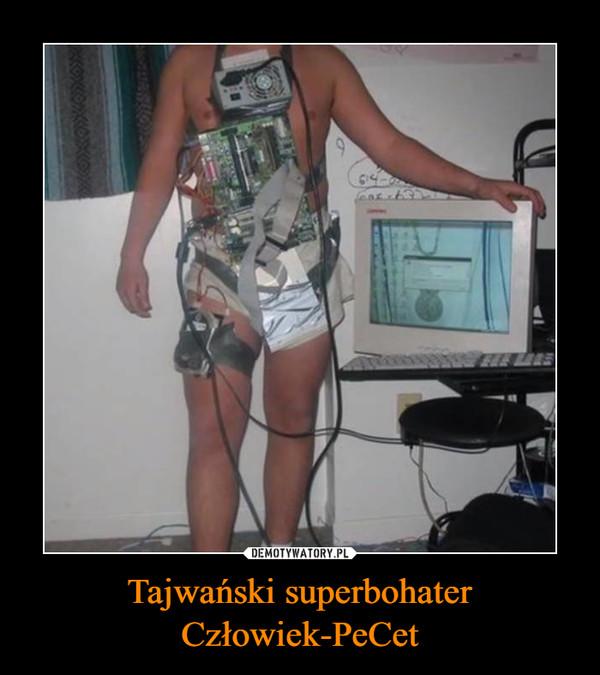 Tajwański superbohaterCzłowiek-PeCet –