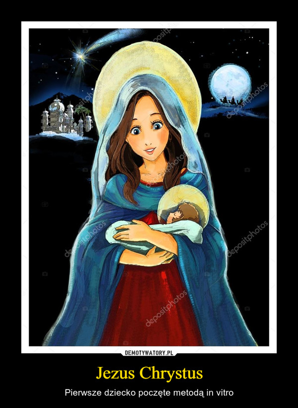 Jezus Chrystus – Pierwsze dziecko poczęte metodą in vitro
