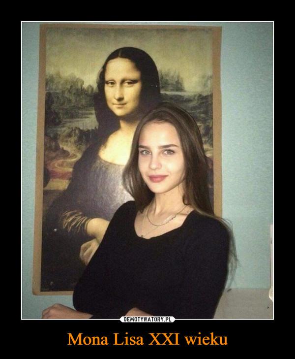 Mona Lisa XXI wieku –