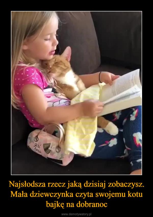 Najsłodsza rzecz jaką dzisiaj zobaczysz. Mała dziewczynka czyta swojemu kotu bajkę na dobranoc –