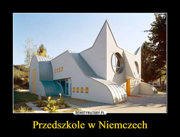 Przedszkole w Niemczech –