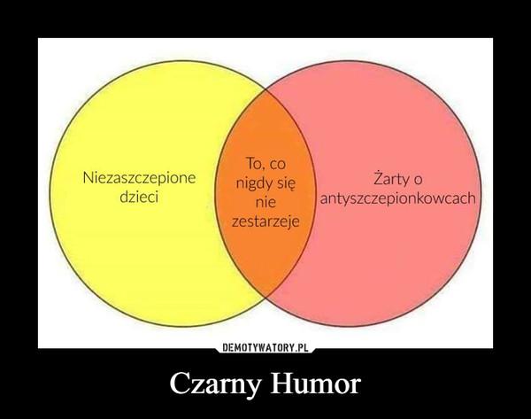 Czarny Humor –