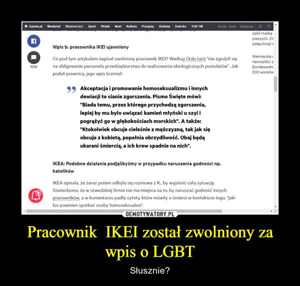 Pracownik  IKEI został zwolniony za wpis o LGBT – Słusznie?