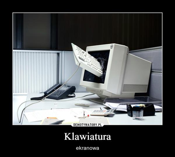 Klawiatura – ekranowa
