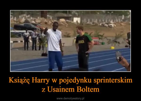 Książę Harry w pojedynku sprinterskim z Usainem Boltem –