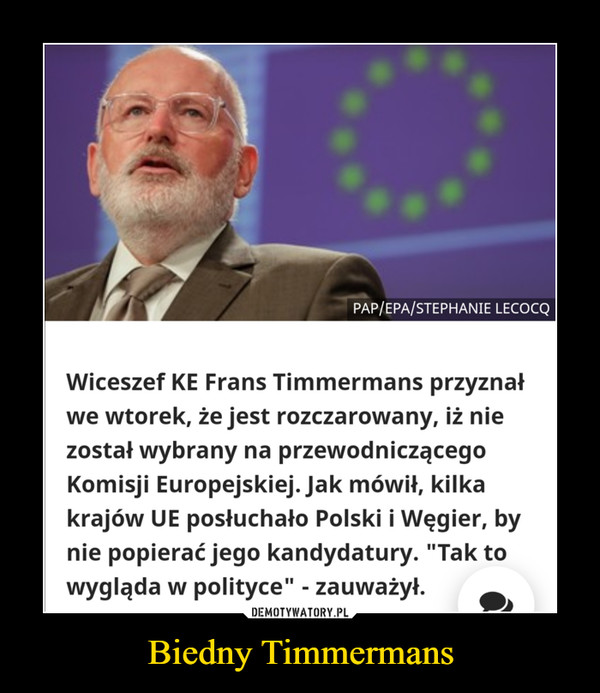 Biedny Timmermans –
