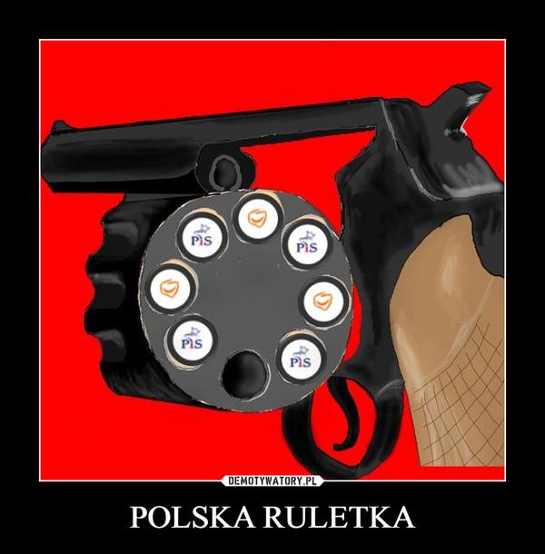 POLSKA RULETKA –