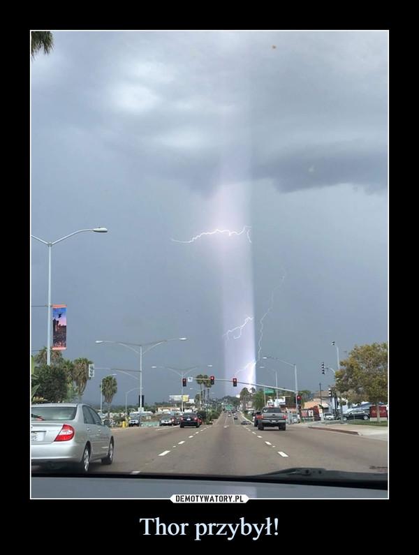 Thor przybył! –