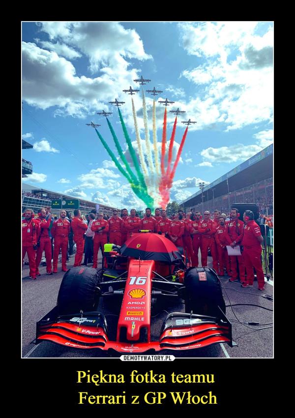 Piękna fotka teamu Ferrari z GP Włoch –