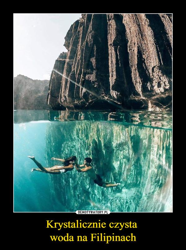 Krystalicznie czysta woda na Filipinach –