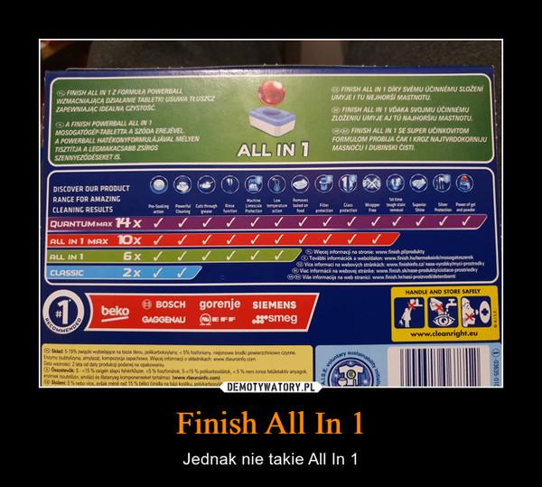 Finish All In 1 – Jednak nie takie All In 1