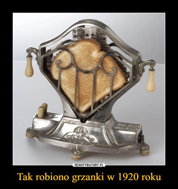 Tak robiono grzanki w 1920 roku –