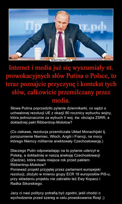 Internet i media już się wyszumiały nt. prowokacyjnych słów Putina o Polsce, to teraz poznajcie przyczynę i kontekst tych słów, całkowicie przemilczany przez media.
