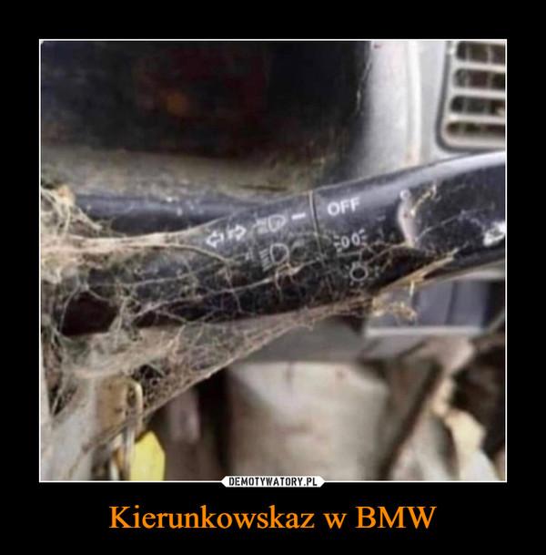 Kierunkowskaz w BMW –