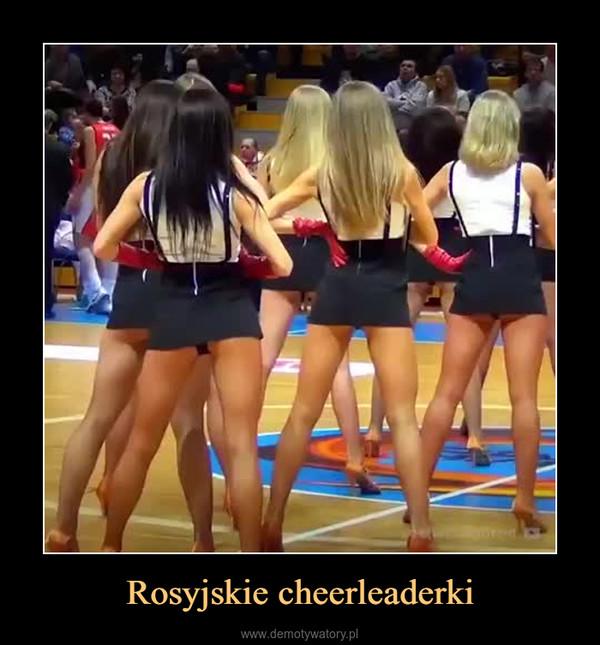 Rosyjskie cheerleaderki –