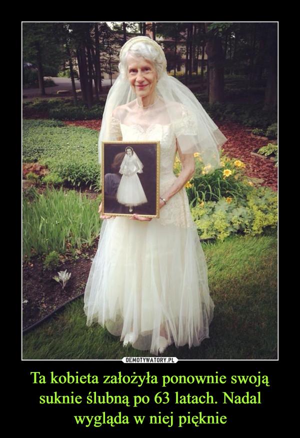 Ta kobieta założyła ponownie swoją suknie ślubną po 63 latach. Nadal wygląda w niej pięknie –
