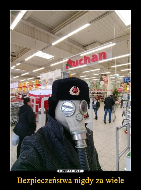 Bezpieczeństwa nigdy za wiele –  Auchan