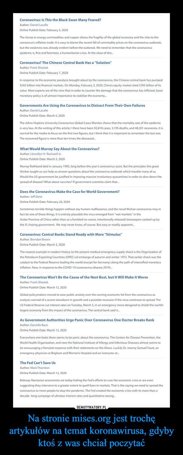 Na stronie mises.org jest trochę artykułów na temat koronawirusa, gdyby ktoś z was chciał poczytać –