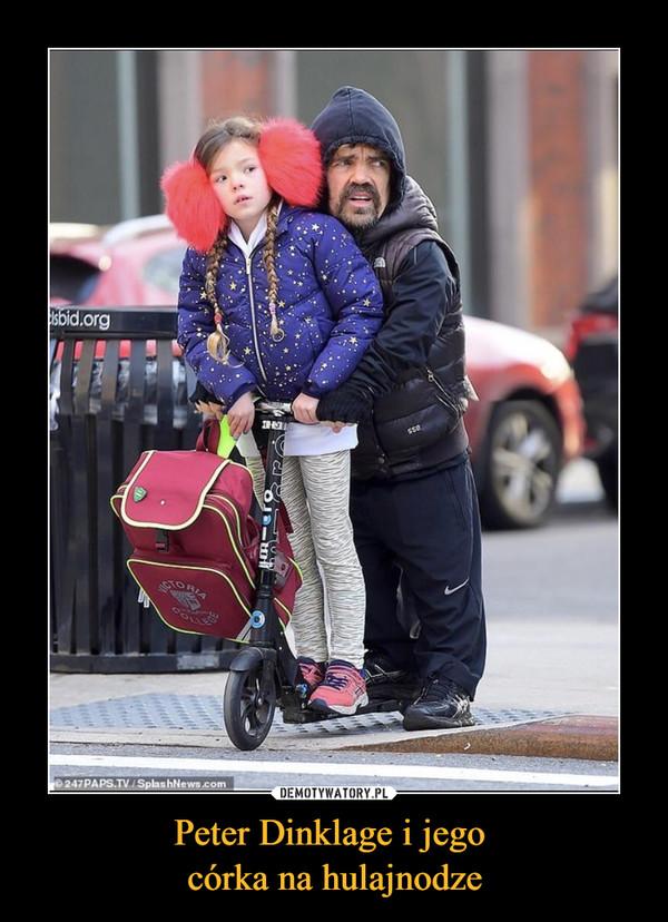 Peter Dinklage i jego córka na hulajnodze –