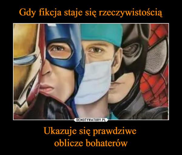 Ukazuje się prawdziwe oblicze bohaterów –
