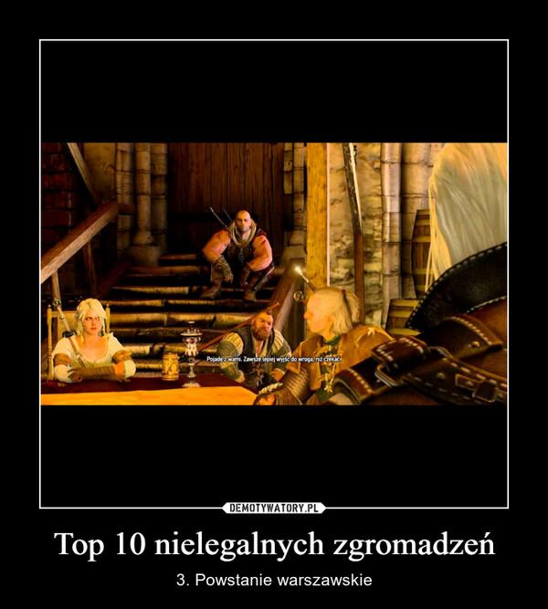 Top 10 nielegalnych zgromadzeń – 3. Powstanie warszawskie