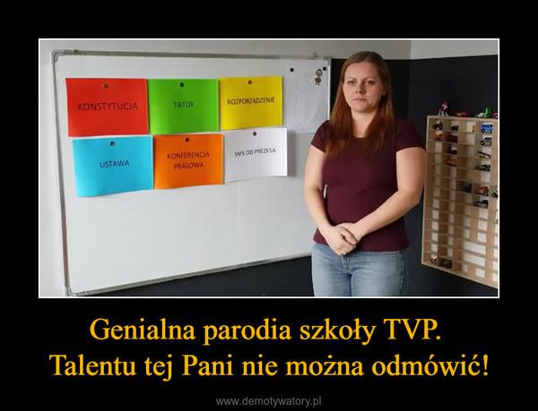 Genialna parodia szkoły TVP. Talentu tej Pani nie można odmówić! –