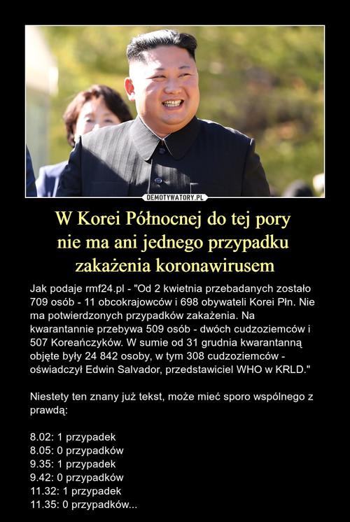 W Korei Północnej do tej pory  nie ma ani jednego przypadku  zakażenia koronawirusem
