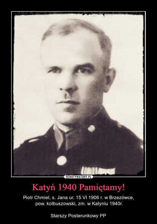 Katyń 1940 Pamiętamy!