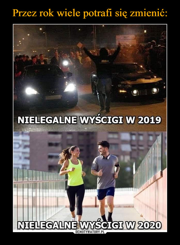 –  Nielegalne wyścigi w 2019 Nielegalne wyścigi w 2020