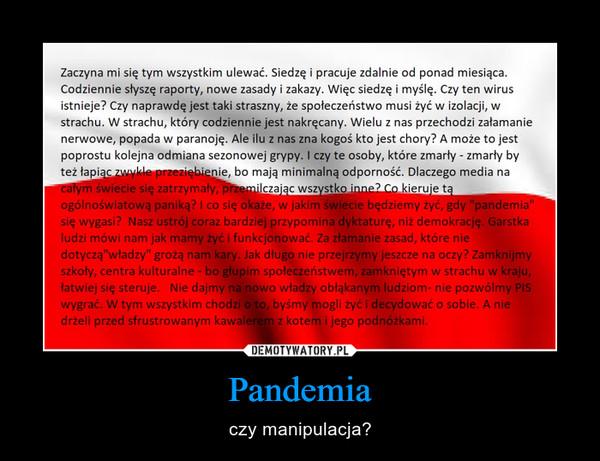 Pandemia – czy manipulacja?
